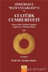 Sömürgeci Batı Uygarlığı ve Atatürk Cumhuriyeti
