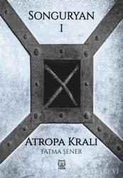 Songuryan 1: Atropa Kralı