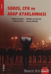 Soros, CFR ve Arap Ayaklanması