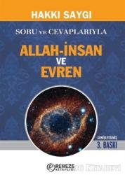 Soru ve Cevaplarıyla Allah-İnsan ve Evren