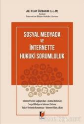 Sosyal Medyada ve İnternette Hukuki Sorumluluk