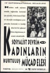 Sosyalist Devrim ve Kadınların Kurtuluş Mücadelesi