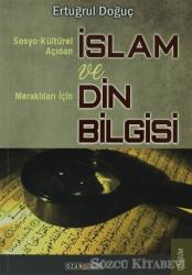 Sosyo-Kültürel Açıdan İslam ve Merak Edenler İçin Din Bilgisi