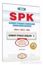 SPK 1014 Sermaye Piyasası Araçları 2 Sermaye Piyasası Lisanslama Sınavlarına Hazırlık