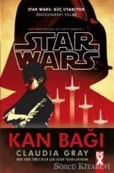 Star Wars Güç Uyanıyor - Kan Bağı
