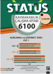 Status Kaymakamlık Çalışma Kitabı 6100 Açıklamalı Çözümlü Soru (3 Cilt Takım)