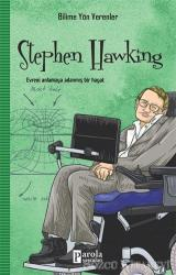 Stephen Hawking - Bilime Yön Verenler