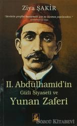 Sultan 2. Abdülhamid'in Gizli Siyaseti ve Yunan Zaferi
