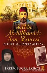 Sultan Abdülhamidin Son Zevcesi