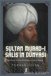 Sultan Murad-ı Salis'in Dünyası