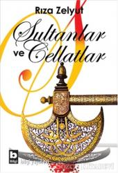 Sultanlar ve Cellatlar