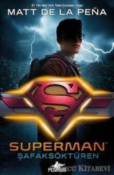 Superman: Şafaksöktüren (DC İkonlar)
