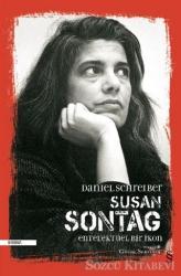 Susan Sontag - Entelektüel Bir İkon