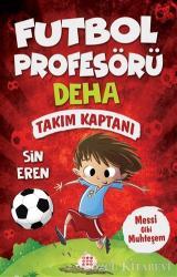 Takım Kaptanı - Futbol Profesörü Deha 1