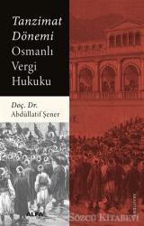 Tanzimat Dönemi Osmanlı Vergi Hukuku