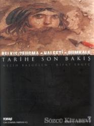 Tarihe Son Bakış Belkıs / Zeugma - Halfeti - Rumkale