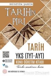 Tarihin Piri - Tarih YKS (TYT-AYT) Konu Öğretim Kitabı