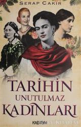 Tarihin Unutulmaz Kadınları