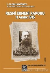 Tarihli Resmi Ermeni Raporu 11 Aralık 1915