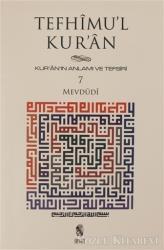 Tefhimu'l Kur'an - Kur'an'ın Anlamı ve Tefsiri (Küçük Boy) 7.Cilt