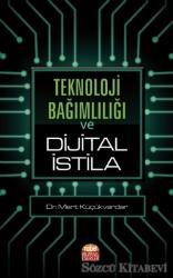Teknoloji Bağımlılığı ve Dijital İstila