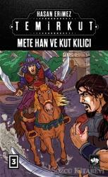 Temirkut 3 - Mete Han ve Kut Kılıcı