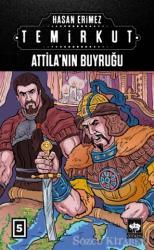 Temirkut 5 - Atilla'nın Buyruğu