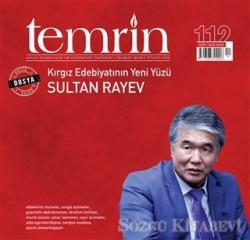 Temrin Aylık Düşünce ve Edebiyat Dergisi Sayı: 112 Şubat 2021