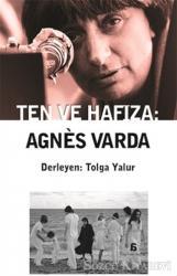 Ten ve Hafıza: Agnes Varda