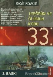 Terörün ve Ölümün Kodu: 33