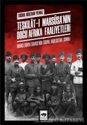 Teşkilat-ı Mahsusa'nın Doğu Afrika Faaliyetleri