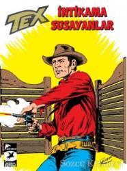 Tex Klasik Seri 46 - İntikama Susayanlar - Duman İşaretleri