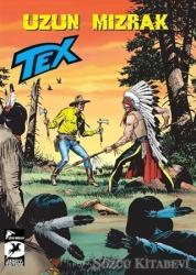 Tex Yeni Seri 32 - Uzun Mızrak