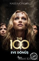 The 100 : Eve Dönüş 3. Kitap