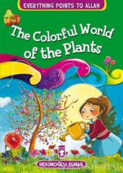 The Colorful World Of The Plants