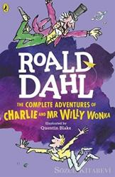 The Complate Adventures of Charlie and Mr Willy Wonka