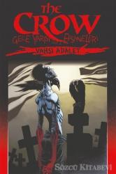 The Crow Cilt: 3: Gece Yarısı Efsaneleri