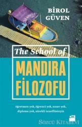 The School Of Mandıra Filozofu