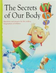 The Secrets of Our Body