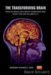 The Transforming Brain