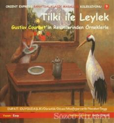 Tilki İle Leylek (3 Kitap Takım)