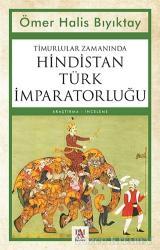 Timurlular Zamanında Hindistan Türk İmparatorluğu