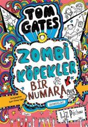 Tom Gates - Zombi Köpekler Bir Numara