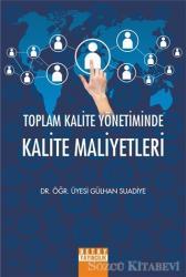 Toplam Kalite Yönetiminde Kalite Maliyetleri