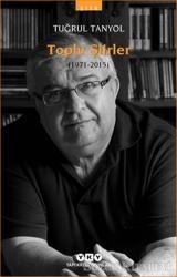 Toplu Şiirler (1971 - 2015)
