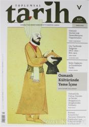 Toplumsal Tarih Dergisi Sayı: 317 Mayıs 2020