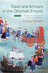 Travel and Artisans in the Ottoman Empire