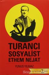 Turancı Sosyalist Ethem Nejat