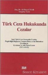 Türk Ceza Hukukunda Cezalar