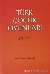 Türk Çocuk Oyunları Cilt 1
